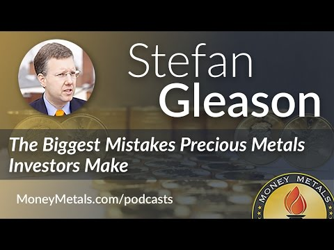 Stefan Gleason on the Biggest Mistakes Precious Metals Investors Make