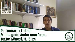 Andar com Deus   Rev. Leonardo Falcão   IPBV