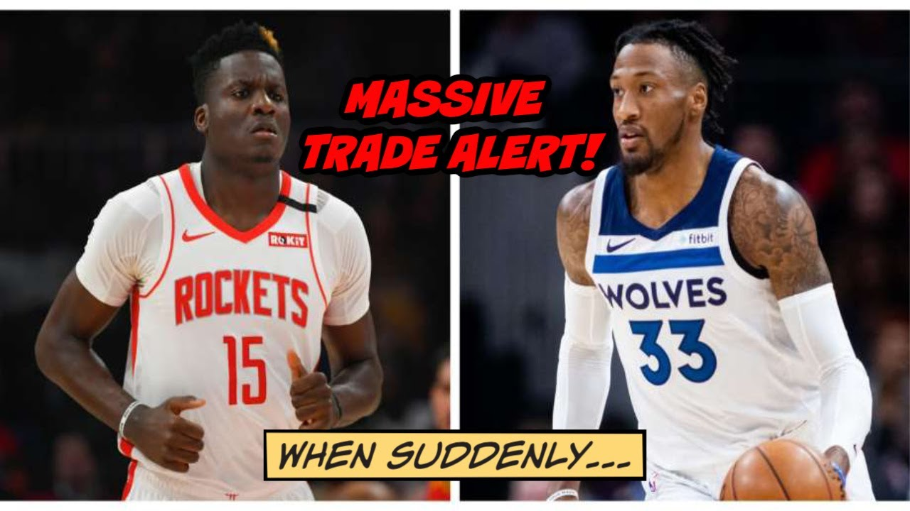 Rockets acquire Robert Covington, trade Clint Capela in huge 4 ...