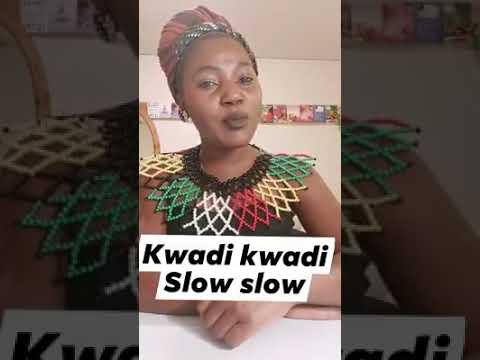 Kwadi kwadi, Slow