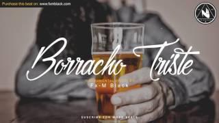 BORRACHO TRISTE - Sad Emotional Rap Instrumental | Bolero Guitar Type Beat (Prod. Fx-M Black)