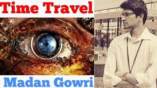 Time Travel   Tamil   Madan Gowri   MG