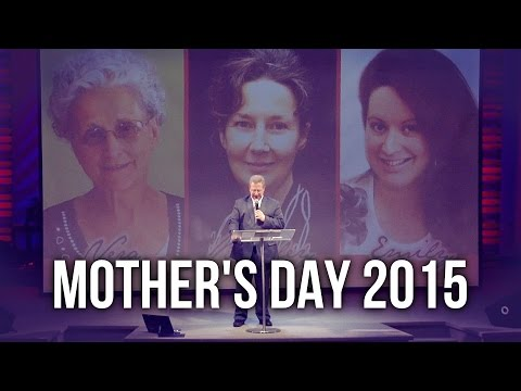 Mother's Day 2015 – Pastor Raymond Woodward