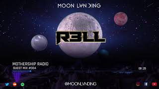 Mothership Radio Guest Mix #004: R3LL