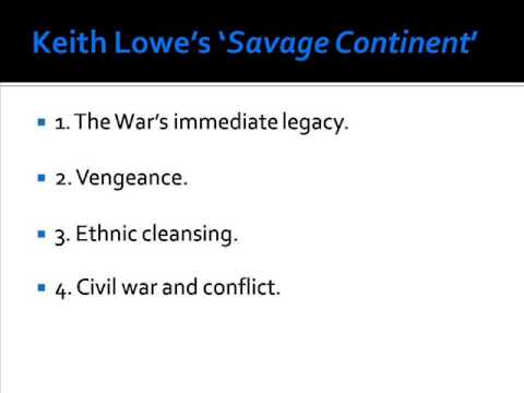 Keith Lowe's 'Savage Continent: Europe in the Aftermath of World War II'