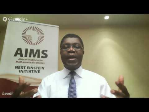 Africa  - home of the next Einstein? An IDRC-AIMS Hangout | Le prochain Einstein sera-t-il Africa...