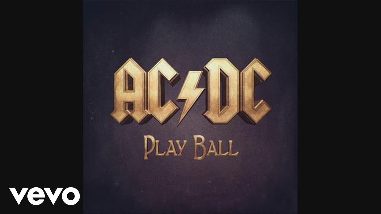 Ac Dc Play Ball Audio Youtube