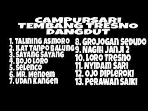 Campursari Dangdut Koplo Full Album Tembang Tresno.