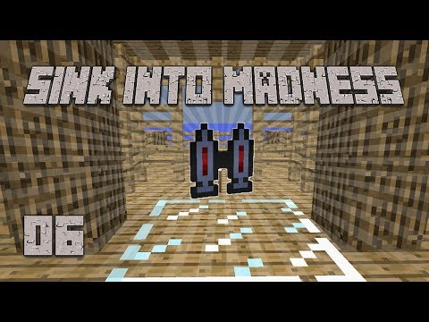 ►JETPACK HYPE! | Sink Into Madness #6 | Modded Minecraft◄