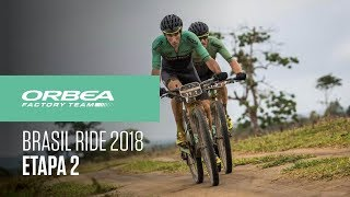Etapa 1 Brasil Ride MTB 2018 | Orbea Factory Team