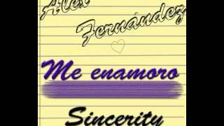 Alex Fernandez - Me Enamoro (Prod. VDanny) [Official 2014]