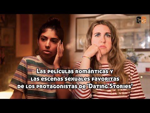 Las pelis románticas y escenas de sexo favoritas de los protagonistas de 'Dating Stories' from YouTube · Duration:  9 minutes 47 seconds