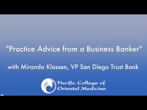 Pacific College Presents: Practice Advice From a Business Banker
