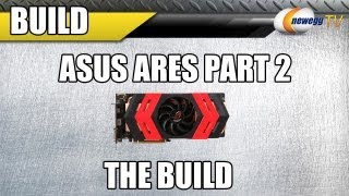 Newegg Tv: Supreme Combo Ares Part Ii - The Build