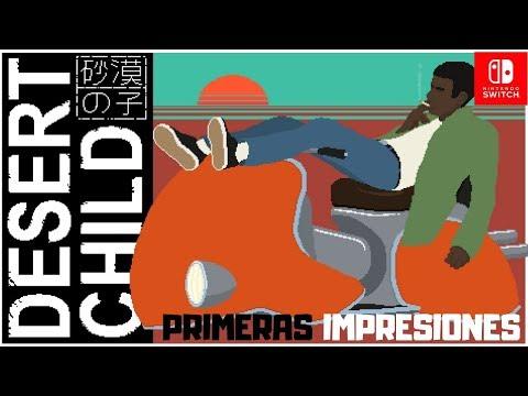 Desert Child | Switch | Primeras Impresiones thumbnail