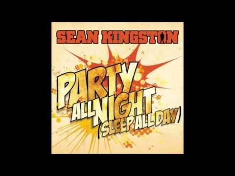 DJ LX: Sean Kingston Party All Night ( Sleep All Day). My Remix
