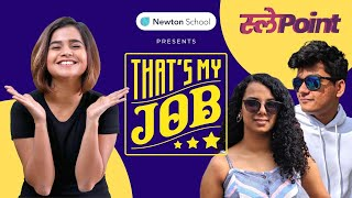 That's My Job with @Slayy Point | Presented by Newton School | Episode 01