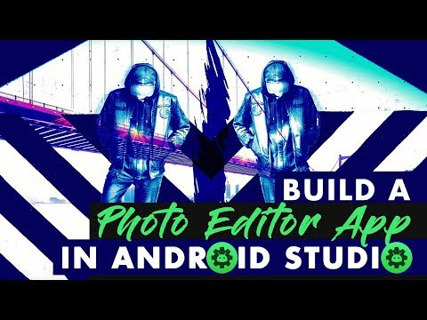 ANDROID Code Your Own Photo Editor App In Android Studio