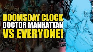 Doctor Manhattan vs Everyone! (DC Comics: Doomsday Clock Part 9)