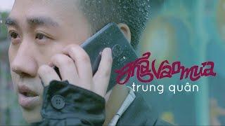 Thả Vào Mưa | Trung Quân | Official MV