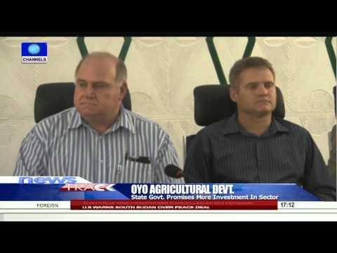 Oyo Govt Partners South Africa To Develop Agric Sector -- 28/08/15