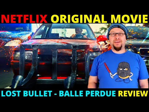 Lost Bullet Netflix Original Movie Review Balle Perdue Youtube