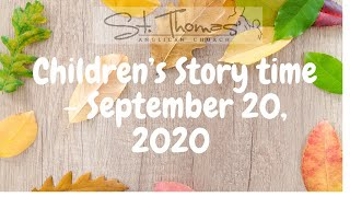 Children's Story time - September 20, 2020