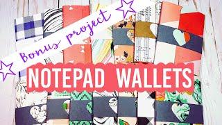 ☆Bonus Project☆ Craft Fair Idea #9:  Notepad Wallets! | 2018
