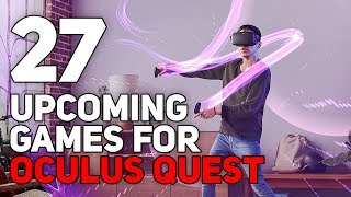 27 Upcoming Games for Oculus Quest
