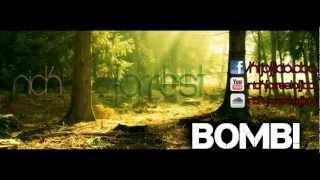 Nick Forrest - BOMB! (Original Mix)