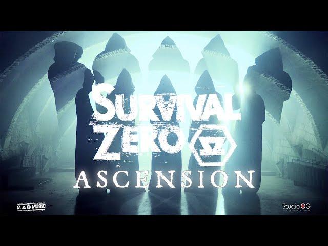 SURVIVAL ZERO - ASCENSION (official music video)
