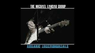 Download The Michael Landau Group - Sneaker Wave MP3 song and Music Video