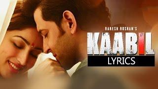 Gambar cover Kaabil Hoon (Kaabil) With Lyrics - Jubin Nautiyal And Palak Muchhal