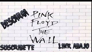 DISCOGRAFIA DE  PINK FLOYD THE WALL DOWNLOAD FULL ALBUM