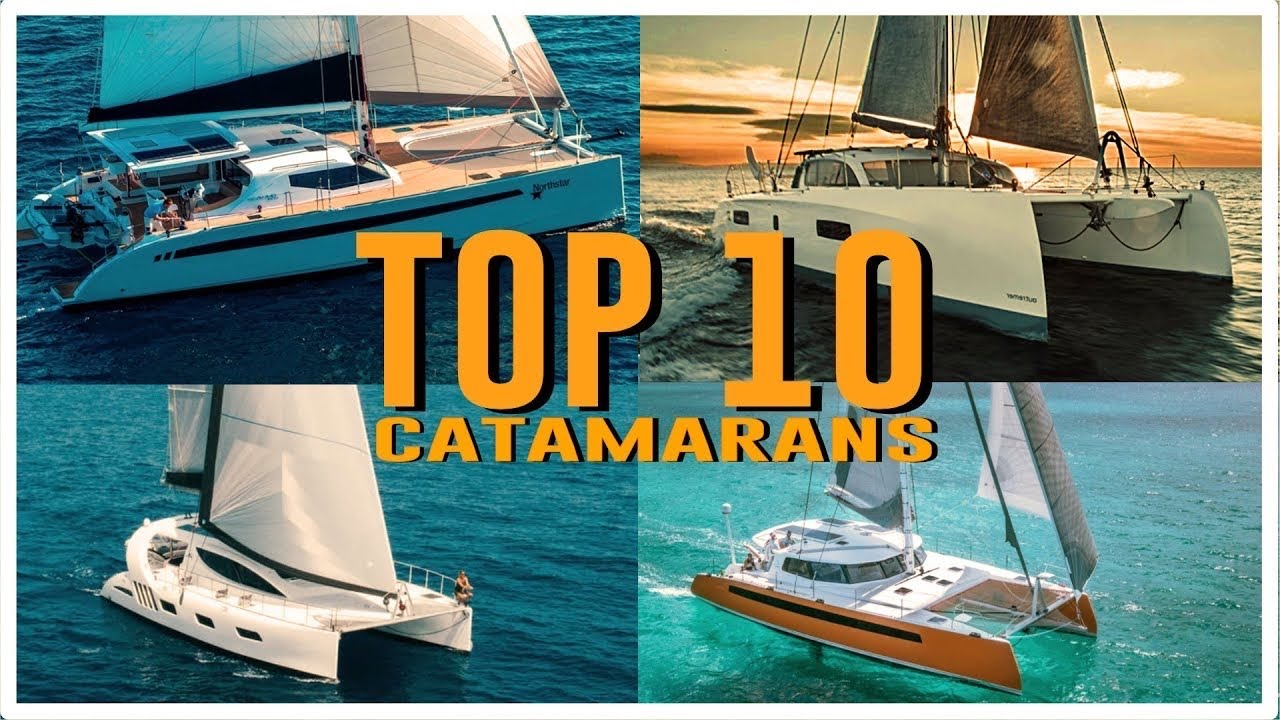 Top 10 Catamarans 2020: THE FINAL
