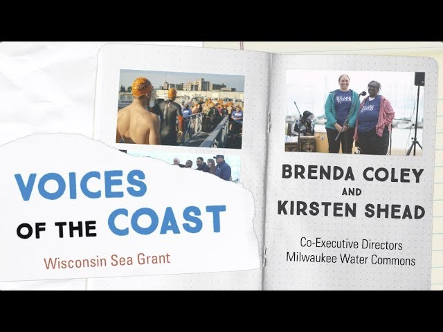 Voices of the Coast: Brenda and Kirsten of Milwaukee Water Commons