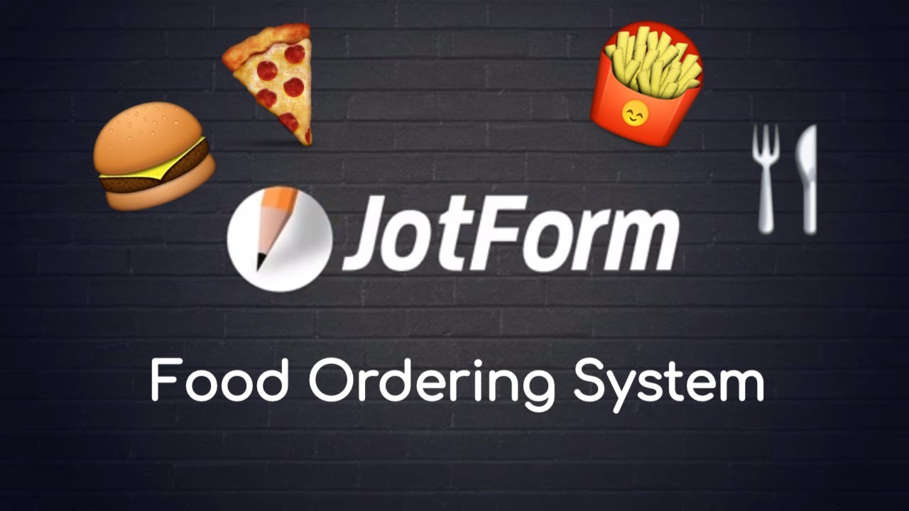 Build Your Free Online Food Ordering System with JotForm???