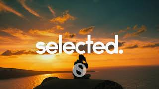 Selected - Music on a new level. » Spotify: https://selected.lnk.to/spotify » Instagram: https://selected.lnk.to/instagram » Apple Music: https://selected.lnk.to/apple ...