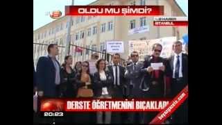 Öğrenci Sınıfta öğretmen Bıçakladı. İstanbul Esenyurt. Akp Alo 147 ÖĞretmen İhba