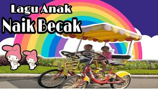 Naik Becak    saya mau tamasya    Lagu anak indonesia