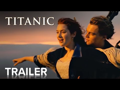 TITANIC   Dolby Vision Trailer   Paramount Movies