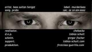 Bass Sultan Hengzt - Probs
