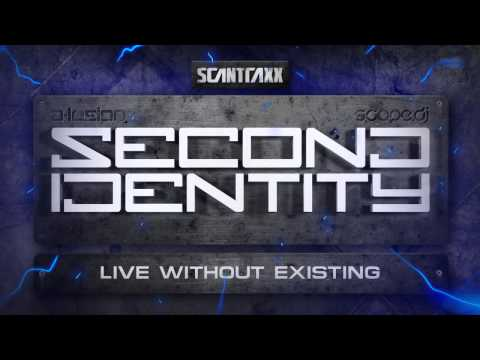 Second Identity - Live Without Existing (HQ Preview)