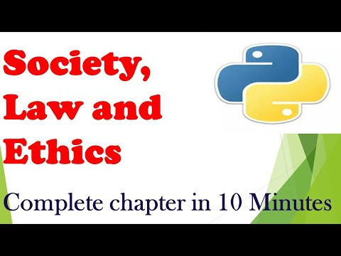 Society, Law and Ethics|Complete Chapter|Class 12th| 2019-20|Python Tutorial|For beginners