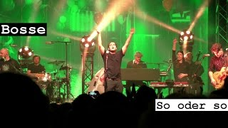 Bosse  - So oder so (live)