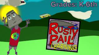 A Rusty Pail Learning Animation!