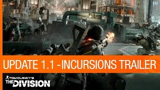 Tom Clancy's The Division Trailer - Update 1.1: Incursions [US]