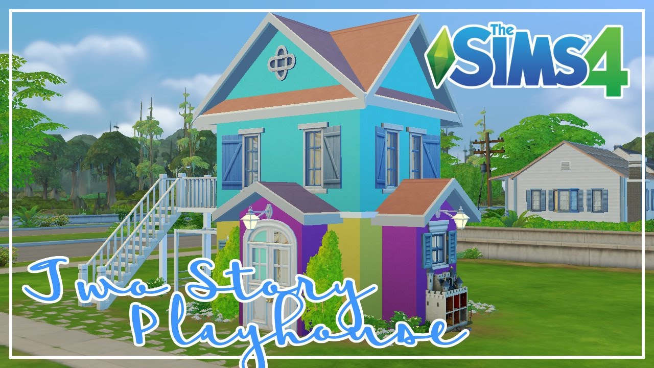 Two story playhouse playhouse build the sims 4 youtube for How to build a 2 story playhouse