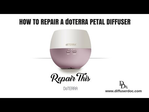 how-to-repair-a-doterra-petal-diffuser