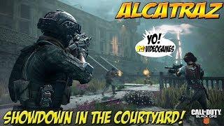 Call of Duty: Blackout Alcatraz! Showdown in the Courtyard! - YoVideogames